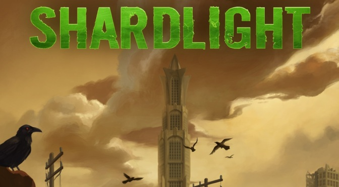 Preview: <em>Shardlight</em>